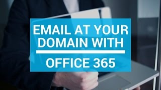 How to set up email at your domain with Office 365