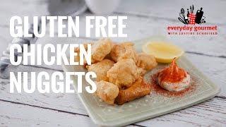 Gluten Free Chicken Nuggets | Everyday Gourmet S7 E32