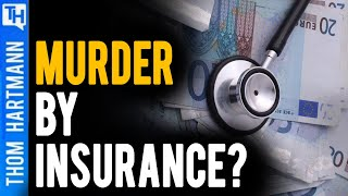 Death and Debt by Insurance Deductibles (w/ Wendell Potter)