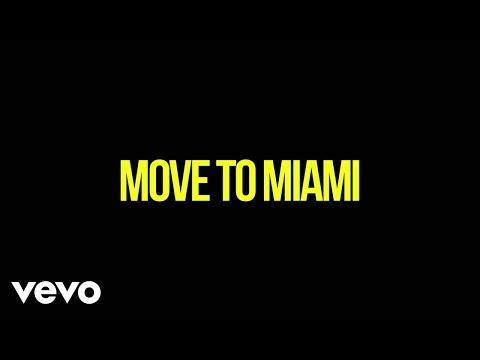 Enrique Iglesias ft. Pitbull - Move To Miami (Official Lyric Video)