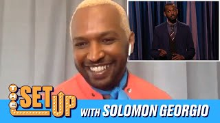 """""""The Set Up"""" With Solomon Georgio"""