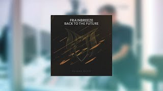 Frainbreeze - Back To The Future (#ASOT816)