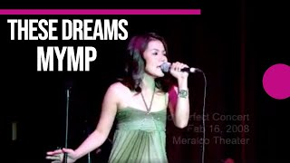 These Dreams - MYMP