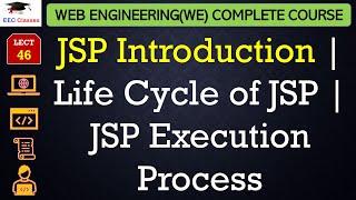 JSP Introduction | Life Cycle of JSP | JSP Execution Process | Web Engineering Lectures