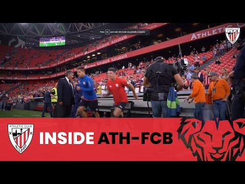 📽 Athletic Club – FC Barcelona / Inside