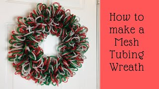 How To Make A Mesh Tubing Christmas Wreath Dollar Tree