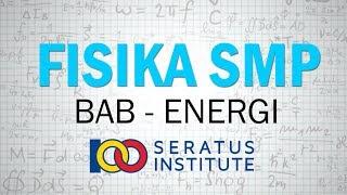 USAHA DAN ENERGI ( Contoh Soal Fisika SMP Kelas 7 )