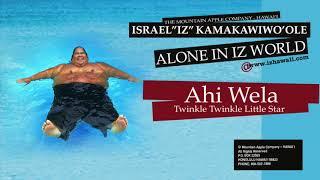 Ahi Wela (Audio) - Israel Kamakawiwo'ole  (Video)