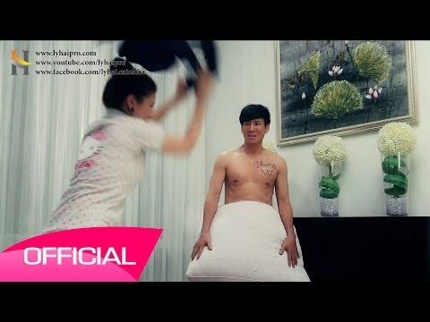 Nóng hổi MV Thương vợ của Lý Hải. P/S:Bạn chọn vợ hay bạn nhậu