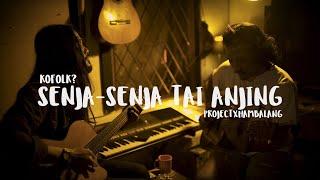 Download lagu Senja Tai Anjing Project Hambalang Mp3
