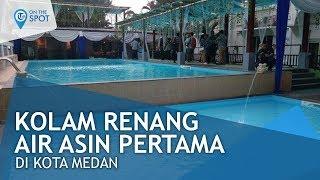 Wiki On The Spot - Kolam Renang Air Asin Pertama yang Ada di Kota Medan, Sumatera Utara