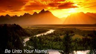 Music Video - Be Unto Your Name by FFH