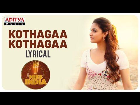 Kotthaga Kotthaga Lyrical Video - Miss India