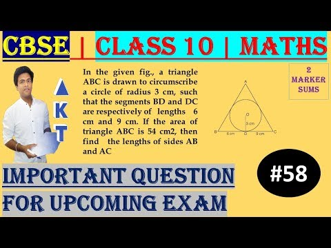 #58 CBSE | 2 Marks | In the given fig., a triangle ABC is drawn to circumscribe a circle of radius 3 cm, such that the segments BD and DC are respectively of lengths 6 cm and 9 cm. If the area of triangle ABC is 54 cm2, then find the lengths of sides AB a