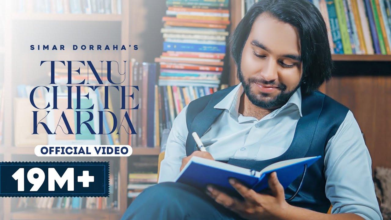 Tenu Chete Karda Song Lyrics by  Simar Dorraha