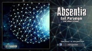 Absentia - Exit.Paradigm [ Full Album Stream ]