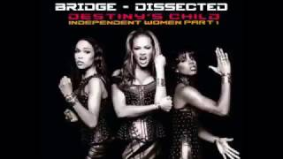 Destiny's Child - Independent Women, Part I (Bridge Dissected)