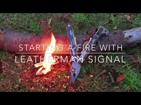 Starting fire with Leatherman Signal