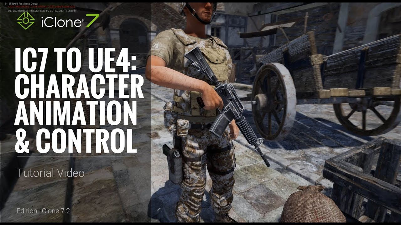 iClone 7.2 Tutorial - iClone 7 to Unreal 4 Part 2: Character Animation and Control
