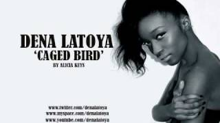 Dena Latoya-Caged Bird (Alicia Keys)
