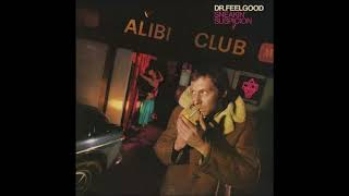 Dr Feelgood - Walking On the Edge