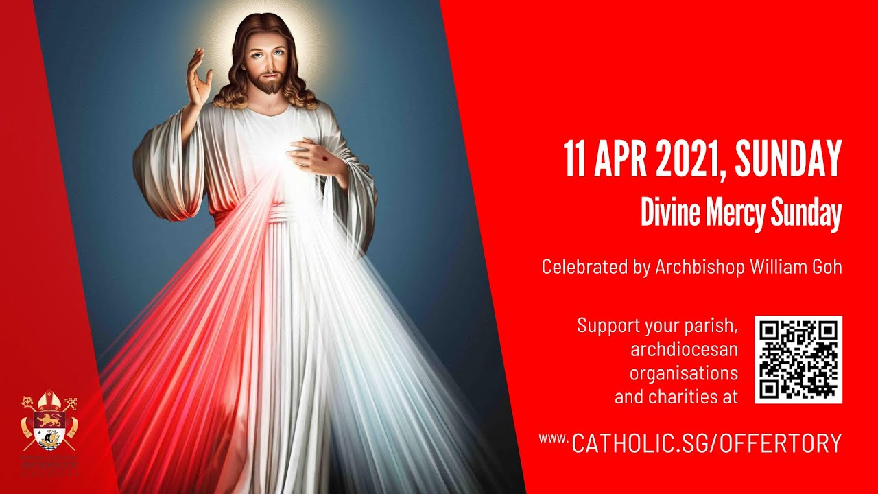 Catholic Mass Singapore 11 April 2021 Divine Mercy Sunday
