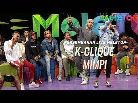 K-Clique – Mimpi  Persembahan Live MeleTOP | Nabil & Jihan Muse