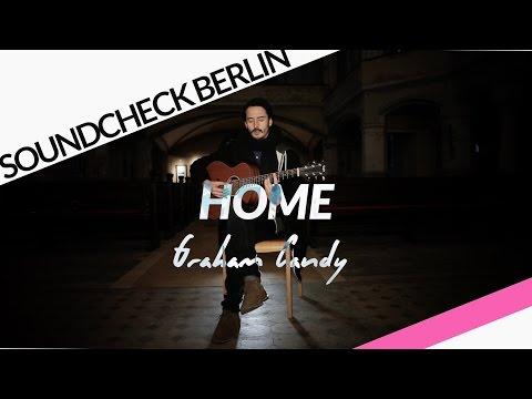Graham Candy - Home [Akustikversion für #SoundcheckBerlin]