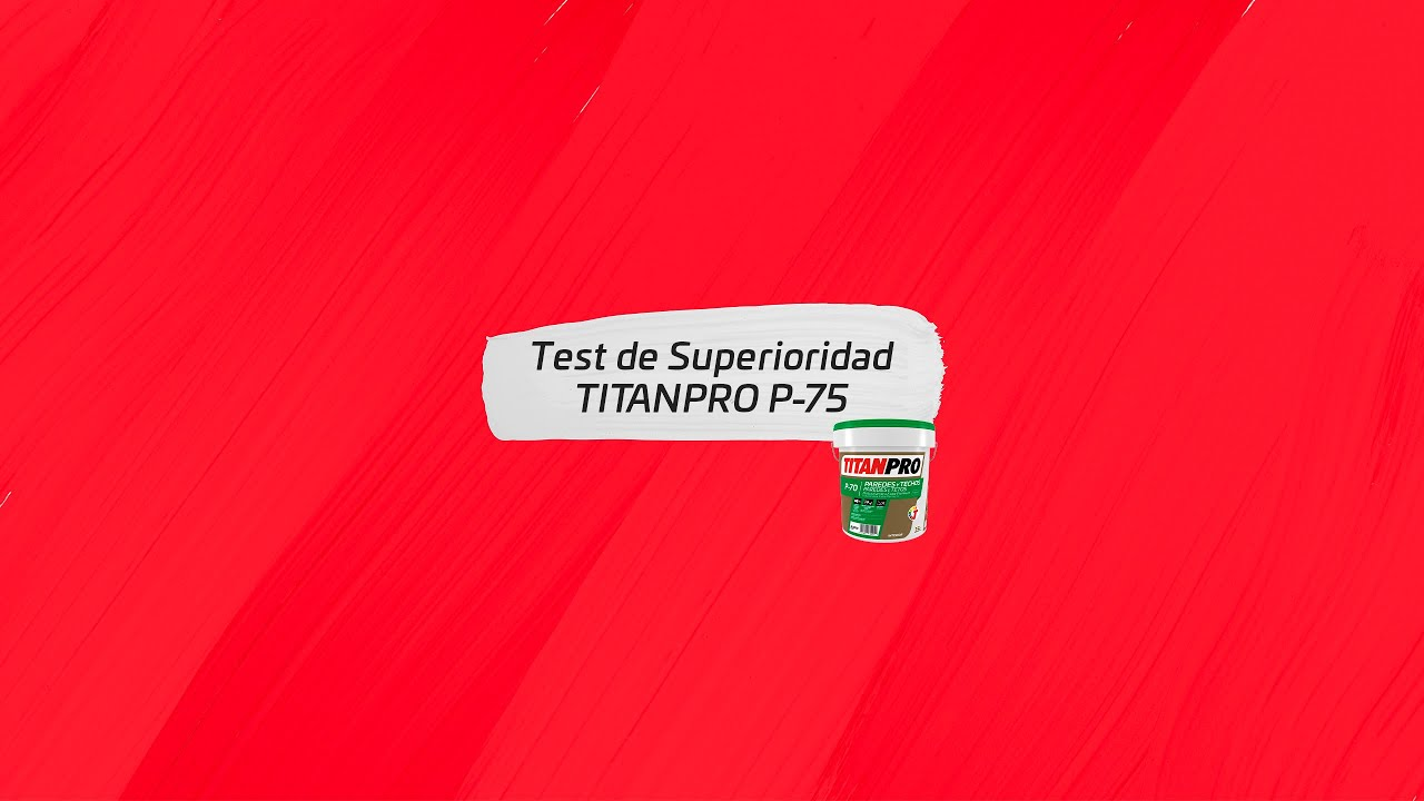 TITANPRO P-75 - Superioridad, Lavabilidad y Resistencia al Rayado