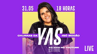 #ChurrasDaYas #SóModão - Yasmin Santos Ao Vivo | #FiqueEmCasa e Cante #Comigo