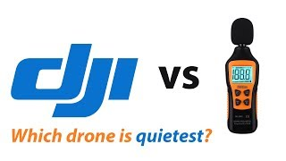 Which DJI Drone is the Quietest Drone?