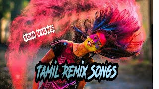 New Tamil Songs Remix