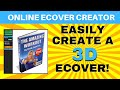 How To Easily Create A 3D eCover - Design eBook Covers Free Today!