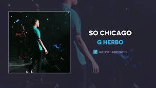 G Herbo   So Chicago (AUDIO)