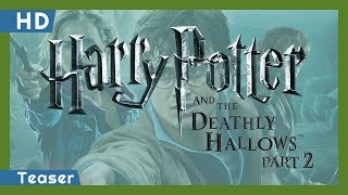 Trailer of Harry Potter and the Deathly Hallows: Part 2 (2011)