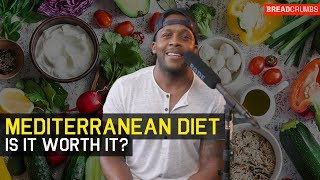 Is The Mediterranean Diet Worth It?? -  Breadcrumbs Ep 3