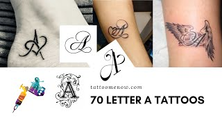70 Letter A Tattoo Designs, Ideas And Templates