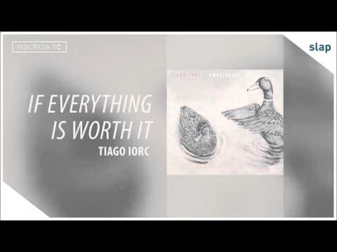 Música If Everything Is Worth It