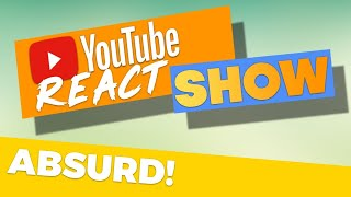 Noch absurder! | Youtube React Show