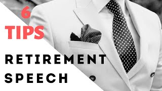 6 Tips For Giving An Awesome Retirement Speech