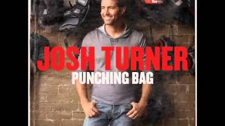 Josh Turner -- I Was There