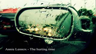 Annie Lennox - The hurting time