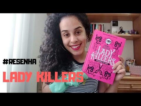 RESENHA LADY KILLERS/ Estante da Flá ?