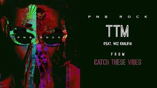 TTM (Audio) - PnB Rock (Video)