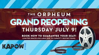 The Orpheum Grand Re-Opening