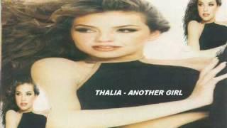 THALIA - ANOTHER GIRL