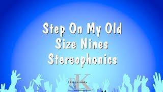 Step On My Old Size Nines - Stereophonics (Karaoke Version)