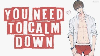 Nightcore - You Need To Calm Down [male]