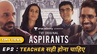 TVF Aspirants | Web Series | Episode 2 | Teacher Sahi Hona Chahiye - Download this Video in MP3, M4A, WEBM, MP4, 3GP