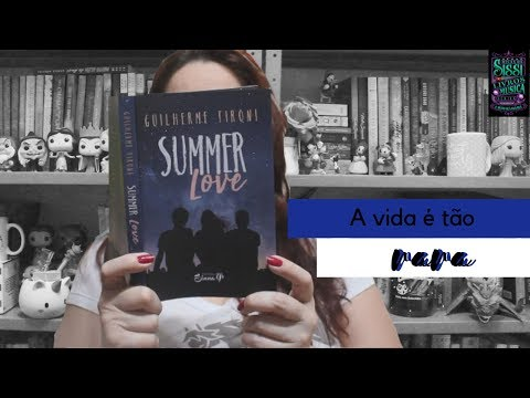 Summer Love - #28 Rezembro  | Dicas da Sissi